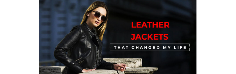 Leather Jackets That Changed My Life
